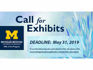 CALL FOR EXHIBITS 2019/20 – GIFTS OF ART - MICHIGAN MEDICINE, UNIVERSITY OF MICHIGAN