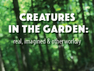 Call for Sculpture -- Creatures in the Garden: real, imagined & otherworldly