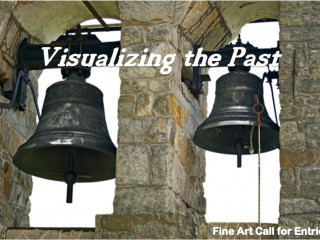 Visualizing the Past Juried Exhibition